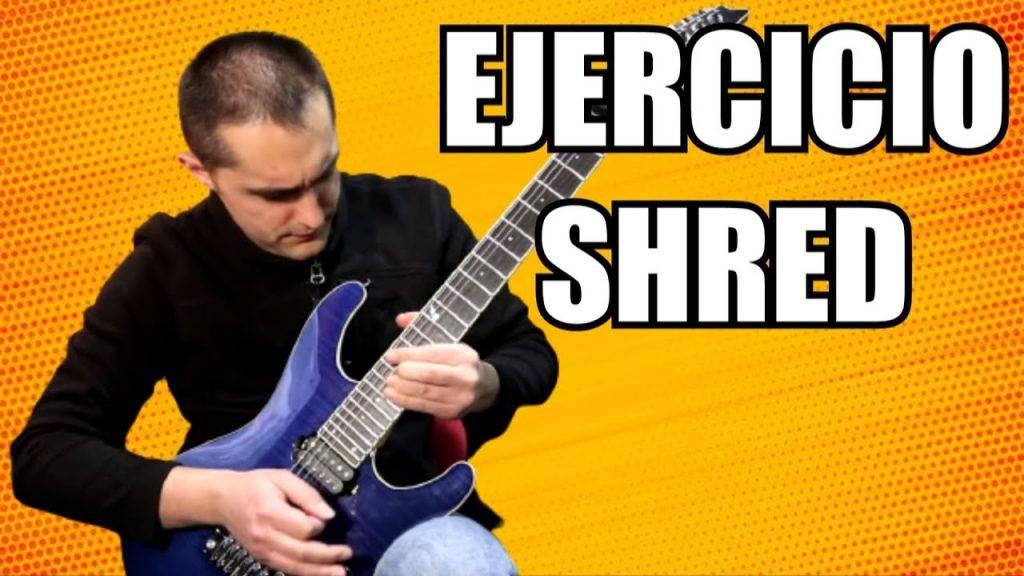 Ejercicio de Shred para Guitarra Eléctrica